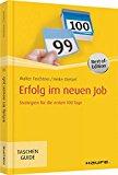 Erfolg im neuen Job: Strategien für die ersten 100 Tage