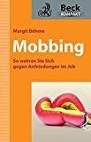 Mobbing: So wehren Sie sich gegen Anfeindungen im Job