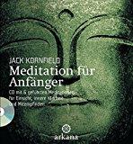 Meditation lernen, inkl. CD mit geführten Meditationen für innere Klarheit